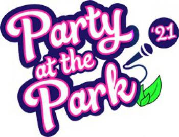 Party at the Park (NEW DATE) 21st and 22nd August 2021